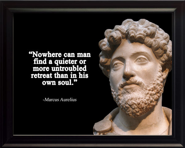 Marcus Aurelius Nowhere can man Poster, Print, Picture or Framed Photograph