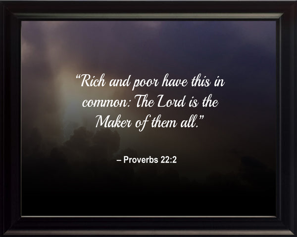 Proverbs 22:2 Rich And Poor Poster, Print, Picture or Framed Photograph