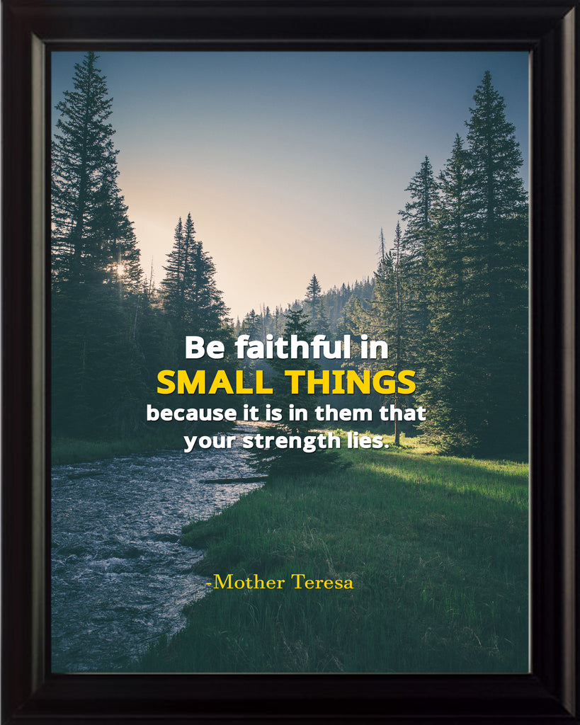 Mother Teresa Be Faithful In Poster, Print, Picture or Framed Photograph