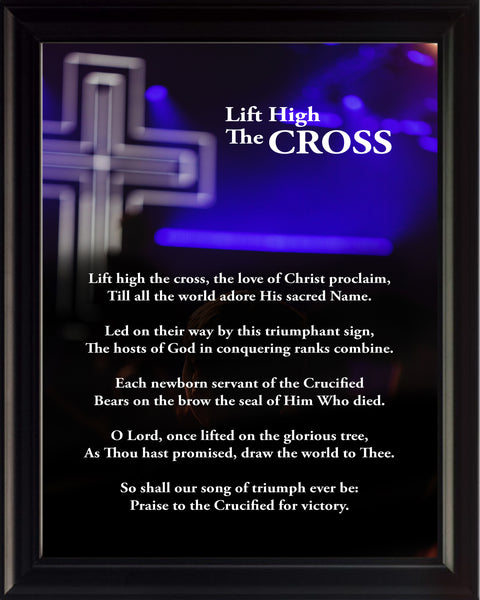 Lift High The Cross Hymn Poster, Print, Picture or Framed Photograph