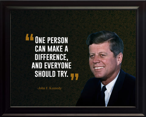John F. Kennedy One Person Can Poster, Print, Picture or Framed Photograph