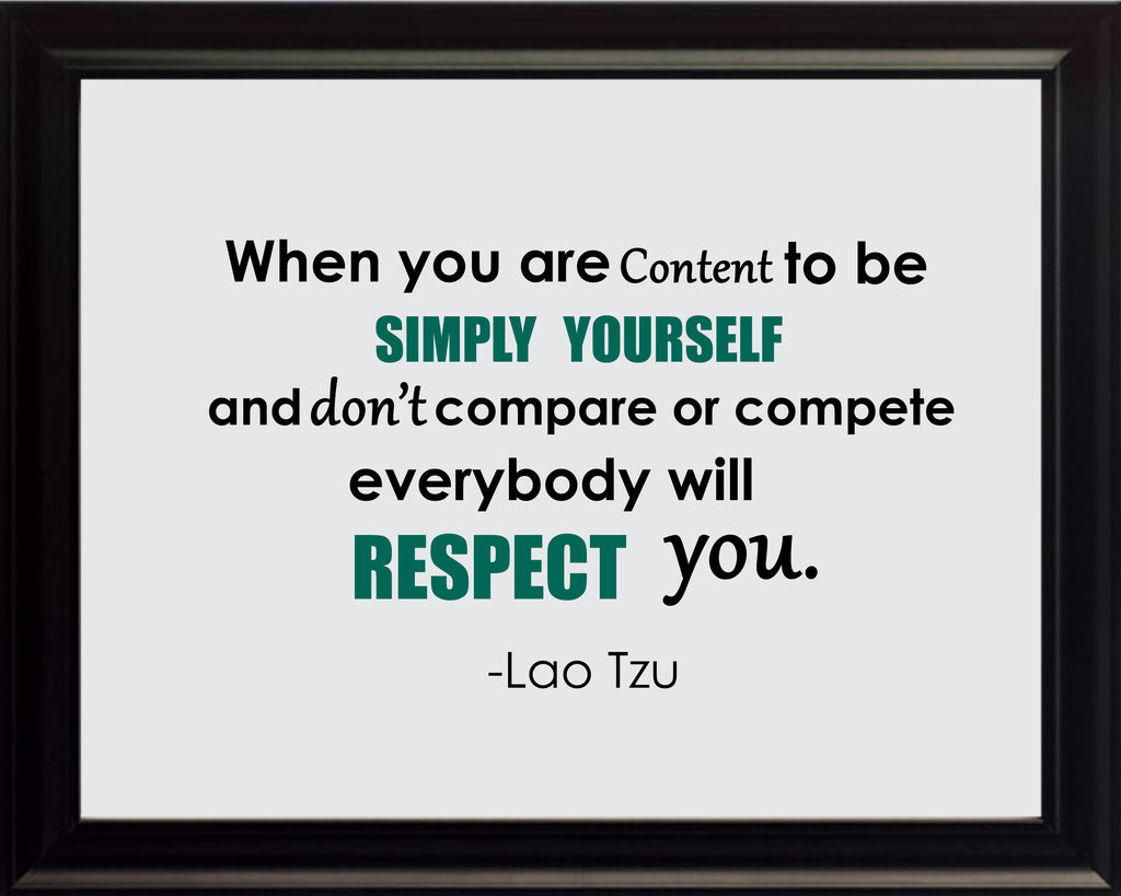 Lao Tzu When You Are Poster, Print, Picture or Framed Photograph