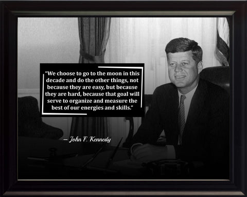 John F. Kennedy We Choose To Poster, Print, Picture or Framed Photograph
