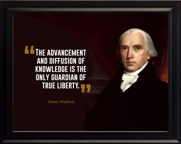 James Madison The Advancement And Poster, Print, Picture or Framed Photograph
