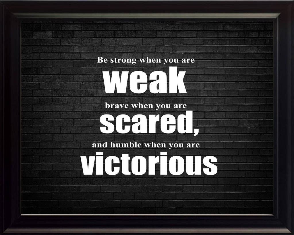 Be Strong When Sportsmanship Poster, Print, Picture or Framed Photograph