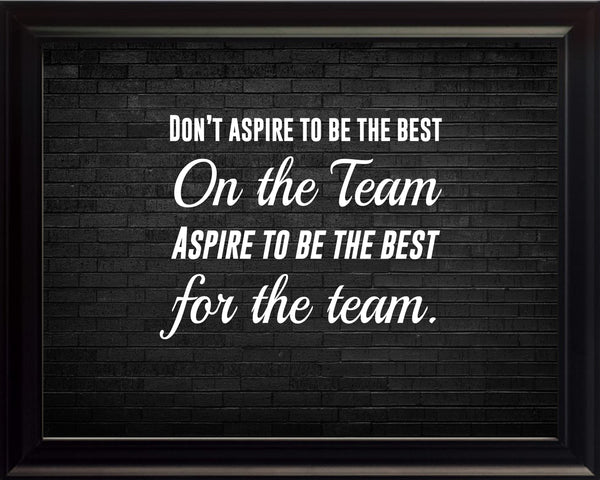 Don't Aspire To Sportsmanship Poster, Print, Picture or Framed Photograph
