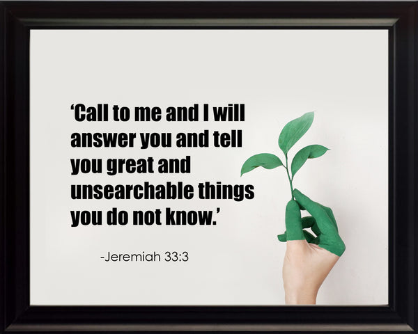 Jeremiah 33:3 Call To Me Poster, Print, Picture or Framed Photograph