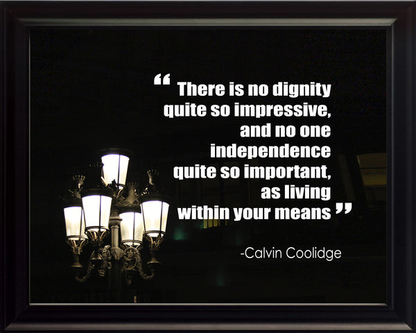 Calvin Coolidge There Is No Poster, Print, Picture or Framed Photograph