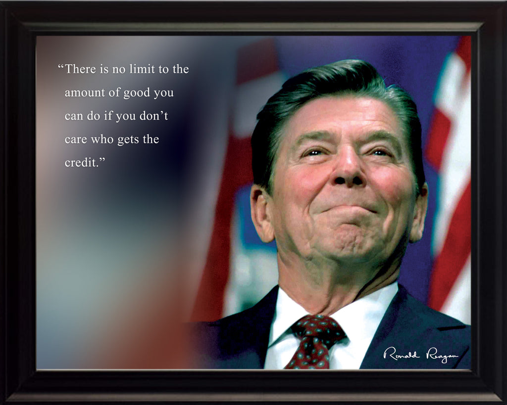 "Ronald Reagan Photo, Picture, Poster or Framed Quote - ""No limit to the amount of good"""
