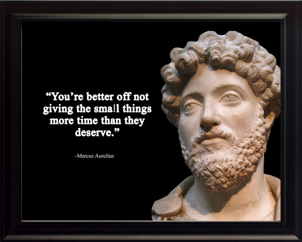 Marcus Aurelius You're better off Poster, Print, Picture or Framed Photograph