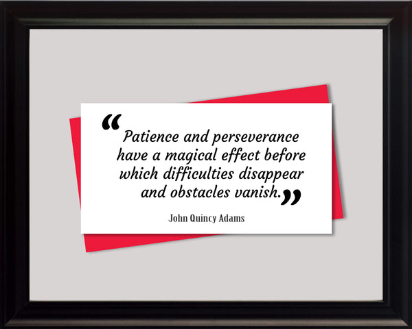 John Quincy Adams Patience And Perseverance Poster, Print, Picture or Framed Photograph