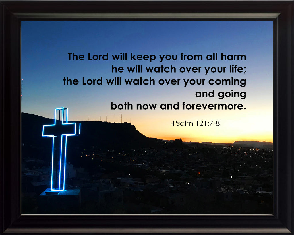 Psalm 121:7-8 The Lord Will Poster, Print, Picture or Framed Photograph