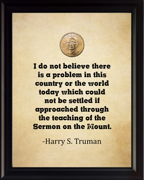 Harry S Truman I Do Not Poster, Print, Picture or Framed Photograph