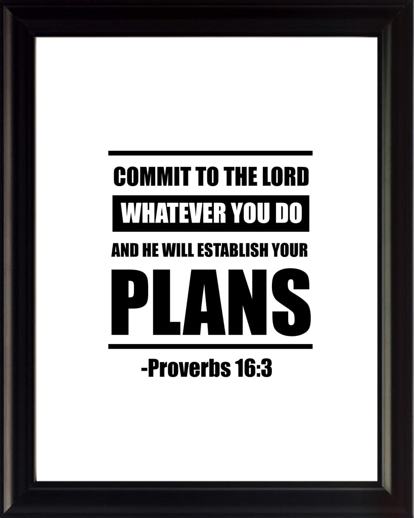 Proverbs 16:3 Commit To The Poster, Print, Picture or Framed Photograph