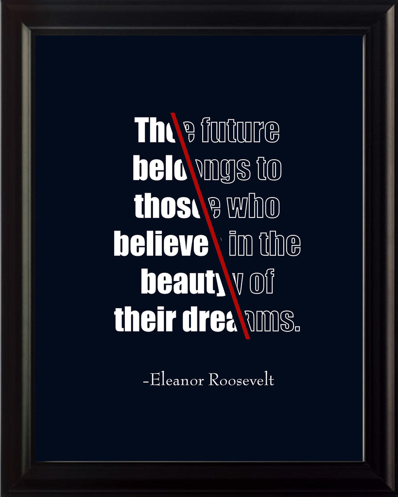 Eleanor Roosevelt The Future Belongs Poster, Print, Picture or Framed Photograph