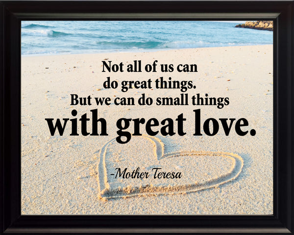 Mother Teresa Not All Of Poster, Print, Picture or Framed Photograph
