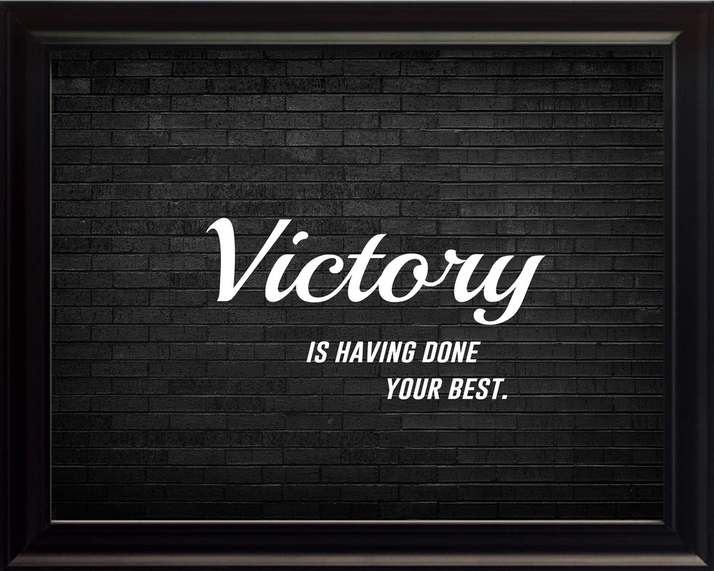 Victory Is Having Sportsmanship Poster, Print, Picture or Framed Photograph