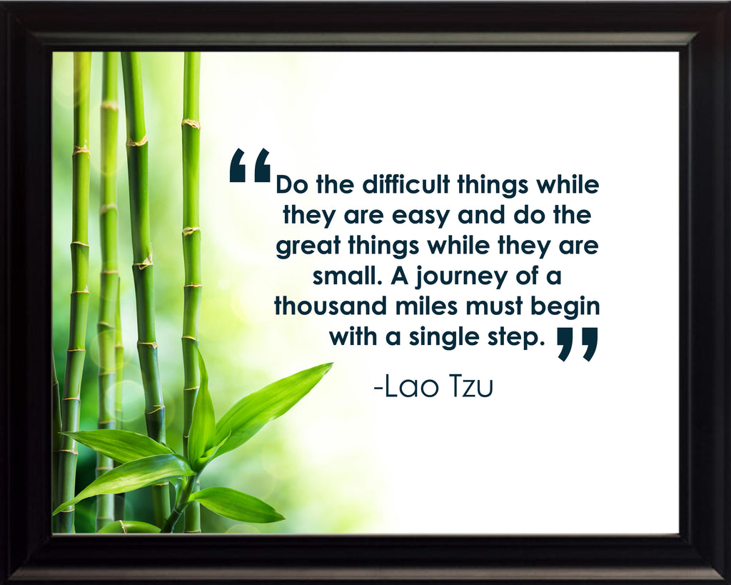 Lao Tzu Do The Difficult Poster, Print, Picture or Framed Photograph