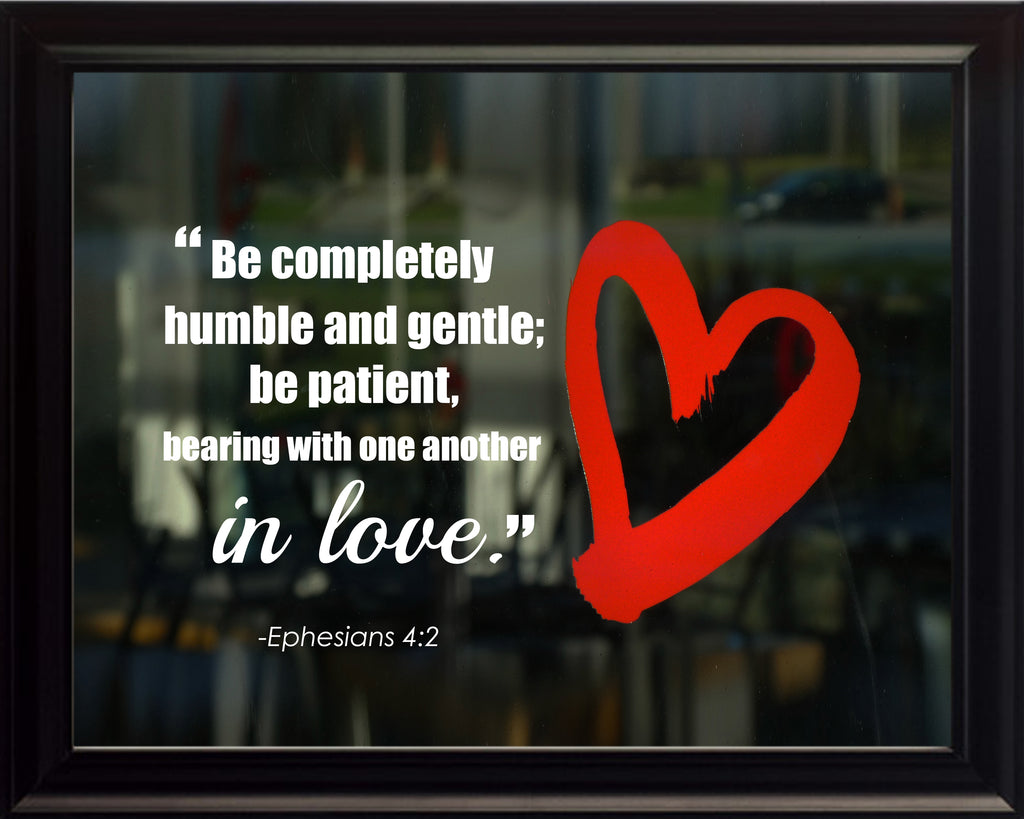 Ephesians 4:2 Be Completely Humble Poster, Print, Picture or Framed Photograph