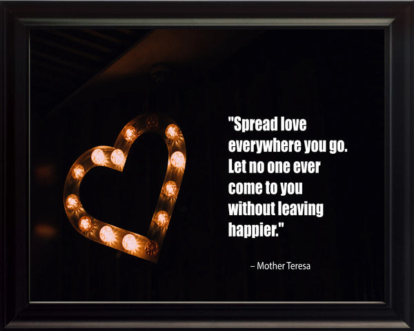 Mother Teresa Spread Love Everywhere Poster, Print, Picture or Framed Photograph