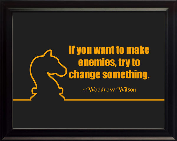 Woodrow Wilson If You Want Poster, Print, Picture or Framed Photograph