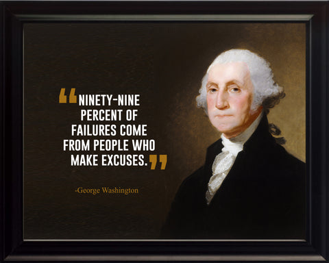 George Washington Ninety Nine Percent Poster, Print, Picture or Framed Photograph