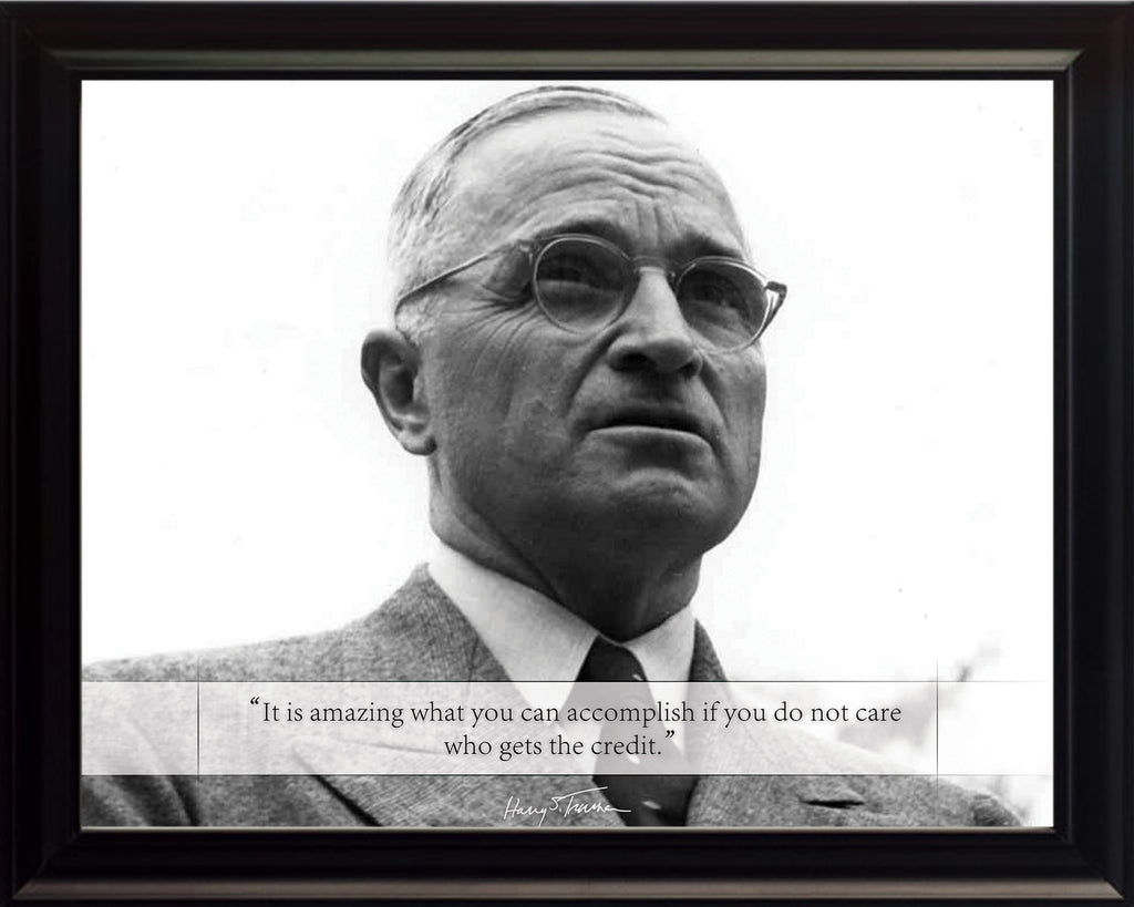 "Harry S. Truman - Photo, Picture, Poster or Framed Famous Quote ""It is amazing what you can accomplish"""