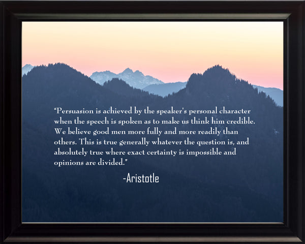 Aristotle Persuasion Is Achieved Poster, Print, Picture or Framed Photograph