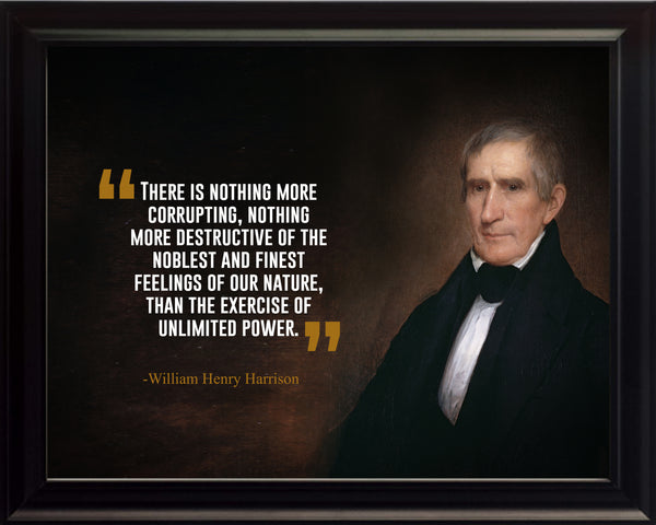 William Henry Harrison There Is Nothing Poster, Print, Picture or Framed Photograph