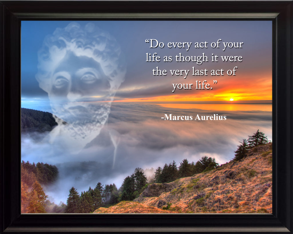 Marcus Aurelius Do every act Poster, Print, Picture or Framed Photograph