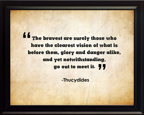 Thucydides The Bravest Are Poster, Print, Picture or Framed Photograph