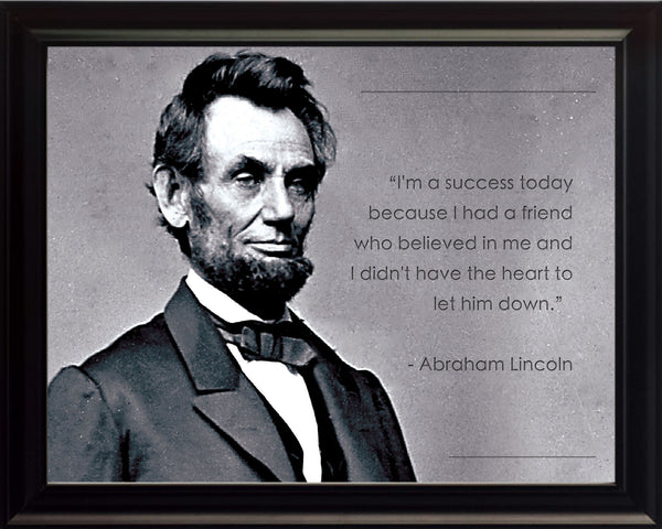 "Abraham Lincoln - Photo, Picture, Poster or Framed Famous Quote ""I'm a success today"""