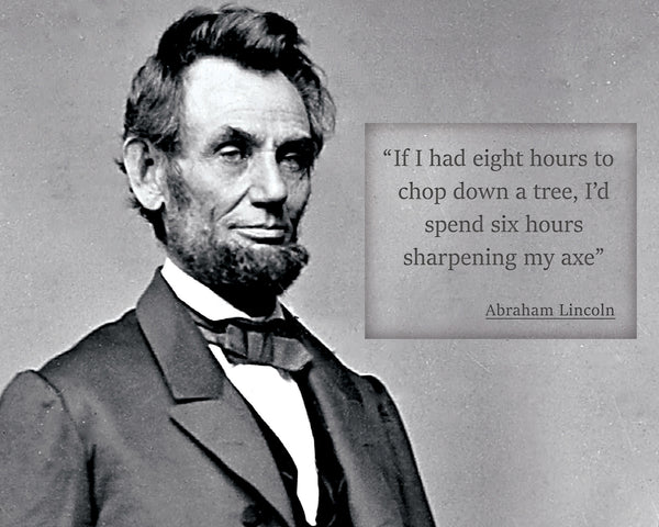 "Abraham Lincoln - Photo, Picture, Poster or Framed Famous Quote ""If I had eight hours"""