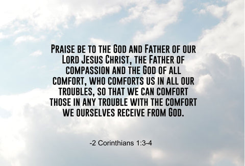 2 Corinthians 1:3-4 Praise Be To Poster, Print, Picture or Framed Photograph