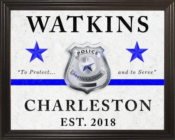 Police Officer Gift, Police Academy Graduation Gift, Police Retirement Gift, Police Sign, Thin Blue Line Gift, 11x14 Custom Framed Print
