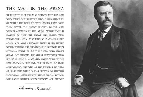 Theodore Teddy Roosevelt the Man in the Arena Quote 13x19 Poster (Teddy Posing)
