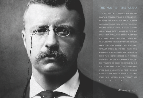 Theodore Teddy Roosevelt the Man in the Arena Quote 13x19 Poster (Teddy Close Up)