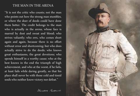 Theodore Teddy Roosevelt the Man in the Arena Quote 13x19 Poster (With Teddy in Cowboy Hat)