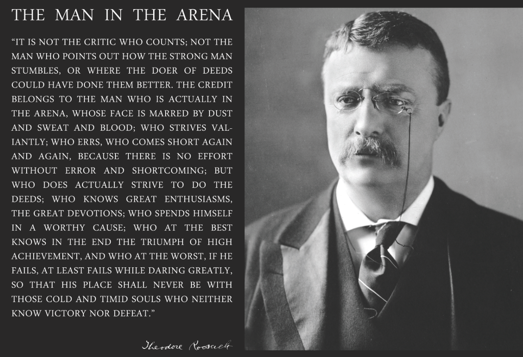 Theodore Teddy Roosevelt the Man in the Arena Quote 13x19 Poster (Teddy Black and White #2)