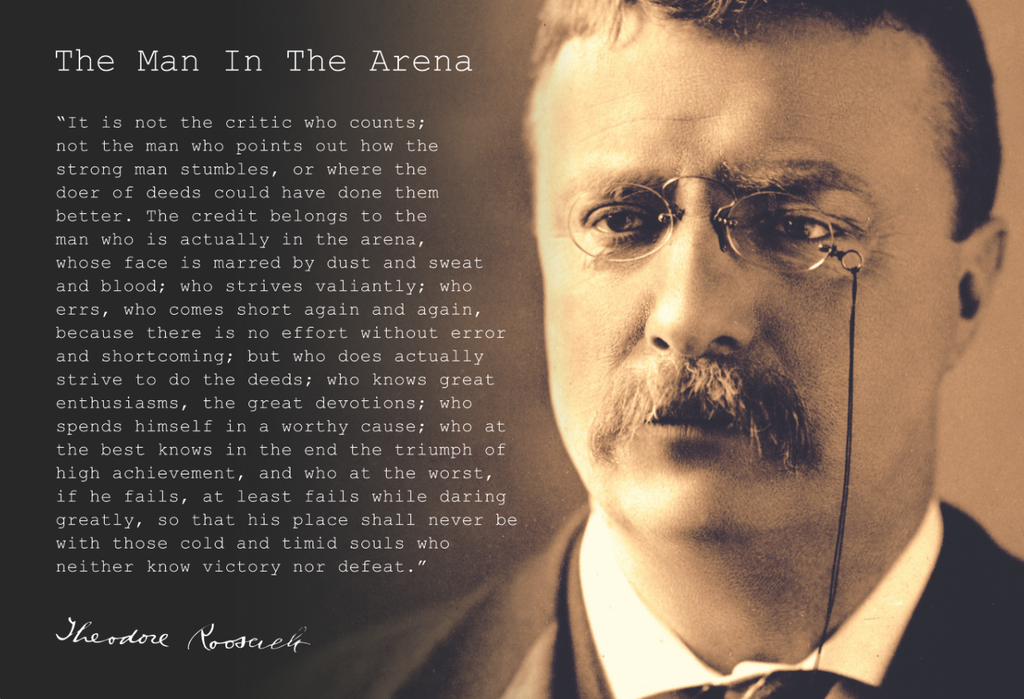 Theodore Teddy Roosevelt the Man in the Arena Quote 13x19 Poster (Close Up With Gold Tint)