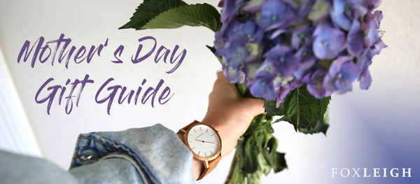Mum's the Word: Mother's Day Gift Guide