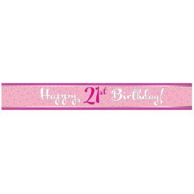 Perfectly Pink Foil Banner Happy 21st Birthday