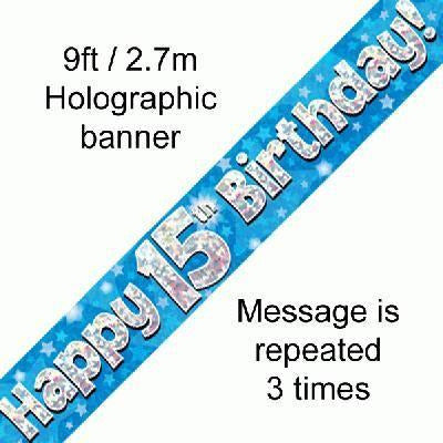 Blue Holographic Foil Banner,15th Birthday