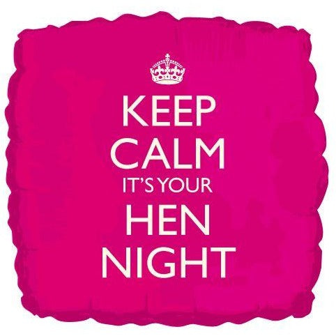Keep calm it's your hen night
