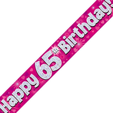 Pink Holographic Foil Birthday Age 65 Banner. Happy 65th Birthday Banner - Wholesale