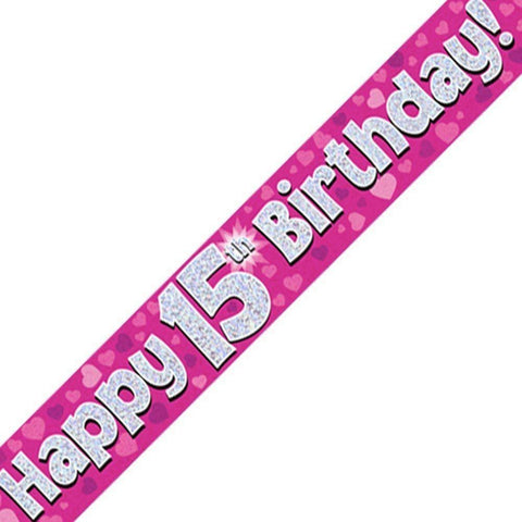 Pink Holographic Foil Birthday Age 15 Banner. Happy 15th Birthday Banner - Wholesale