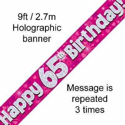 Pink Holographic Foil Banner,65th Birthday