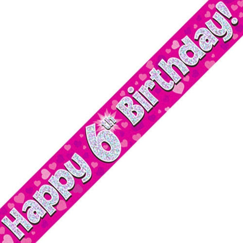 Pink Holographic Foil Birthday Age 6 Banner. Happy 6th Birthday Banner - Wholesale