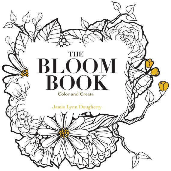 Bloom Book Colour and Create - Jamie Lynn Dougherty - Artified Shop