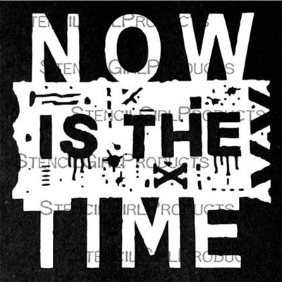 "Now Is The Time Mini 4x4"" Stencil - Artified Shop"